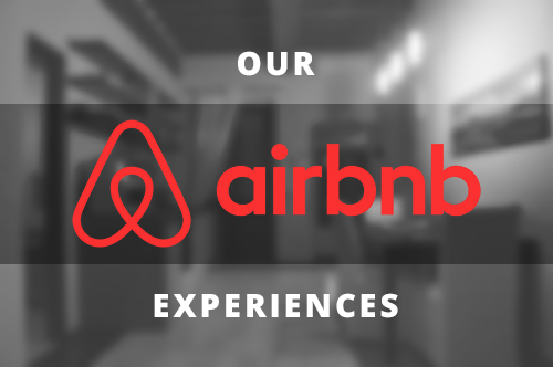 Our Airbnb Experiences Two Sided Travels